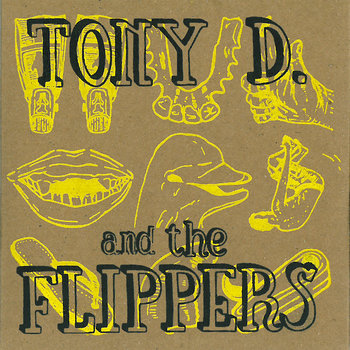 Tony D. and the Flippers cover art