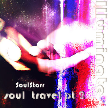 Soul Travel Part 2: Illuminate cover art
