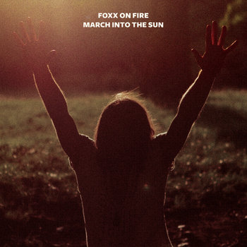 March Into The Sun cover art