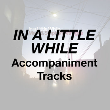In A Little While - Accompaniment Tracks cover art