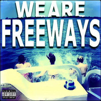 We Are Freeways cover art
