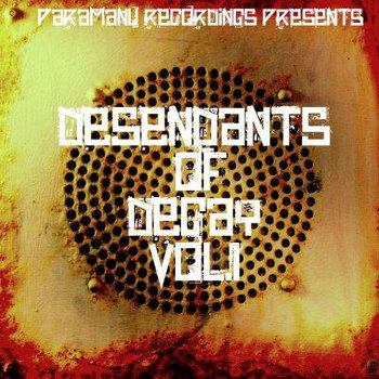 Paramanu Recordings Presents...Descendants of Decay Vol. 1 cover art
