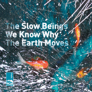 We Know Why The Earth Moves cover art