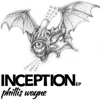 PHILLIS WAYNE - INCEPTION EP cover art