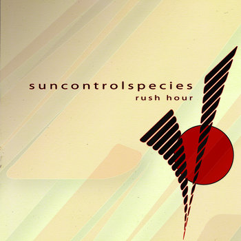 SUN CONTROL SPECIES - Rush Hour (Iboga Records) cover art