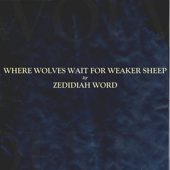 Where Wolves Wait For Weaker Sheep cover art