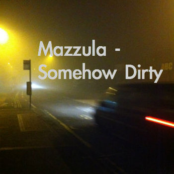 Somehow Dirty cover art