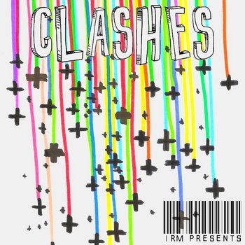 IRM presents: Clashes cover art