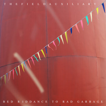 Bed Riddance To Rad Garbage cover art