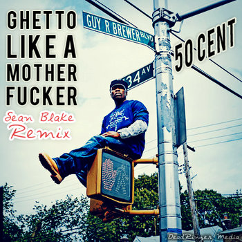 Ghetto Like a Motherf*cker Remix cover art
