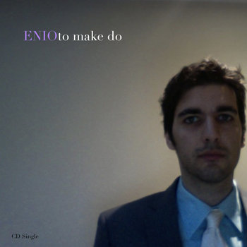 To Make Do (Digital Single) cover art