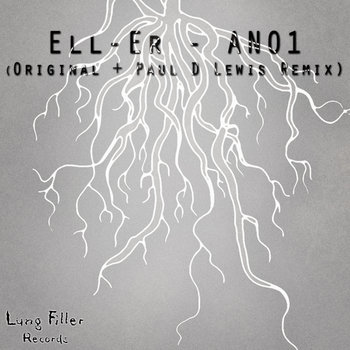 [LUNG037] Ell-Er - ANO1 EP cover art