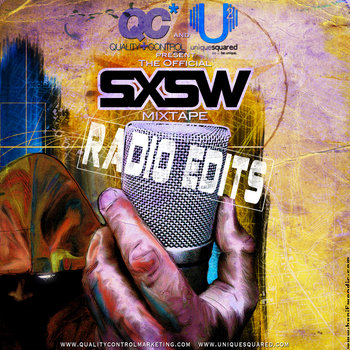 Unique Squared and QC Present: The Official SXSW Mixtape (RADIO) cover art