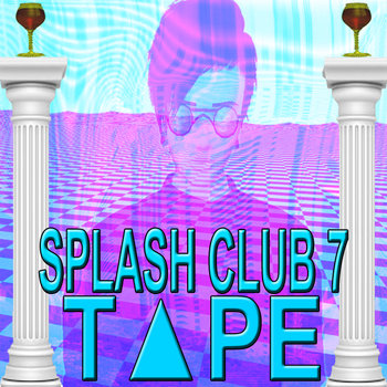 SPLASH CLUB 7 T▲PE cover art