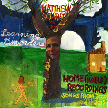 Home(ward) Recordings: Songs from 2007 - 2012 cover art