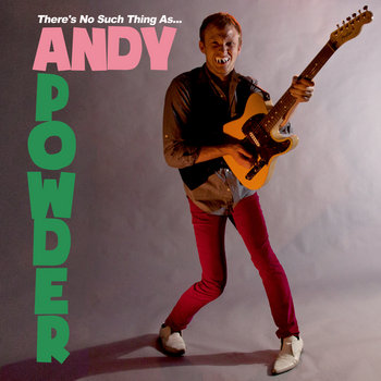 There's No Such Thing As... Andy Powder cover art