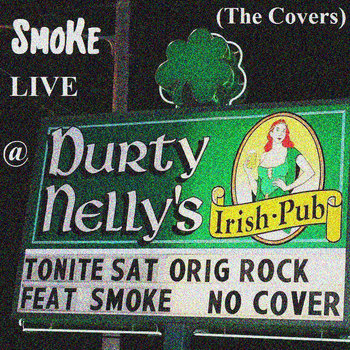 SmoKe LIVE @ Durty Nelly's (The Covers) EP cover art