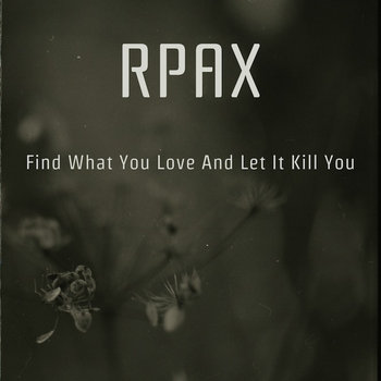 Find What You Love And Let It Kill You cover art