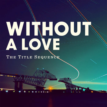 Without A Love cover art