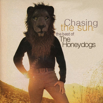 Chasing the Sun: The Best of The Honeydogs cover art