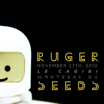 Ruger Seeds live - Nov.27, 2010 cover art