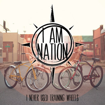 I Never Used Training Wheels (Bicycle) cover art