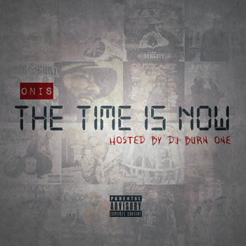 The Time Is Now (hosted by DJ Burn One) cover art