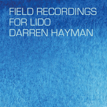Field Recordings for Lido cover art