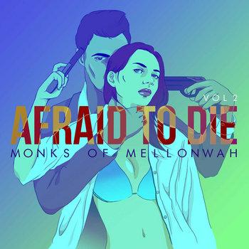 Afraid To Die cover art