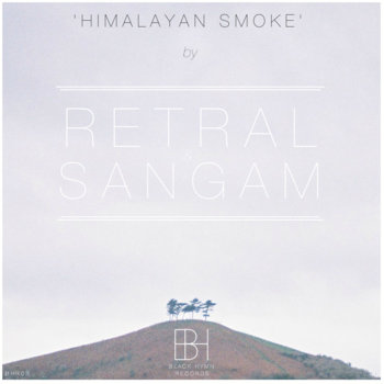 [BHR03] Retral & Sangam - 'Himalayan Smoke' EP cover art