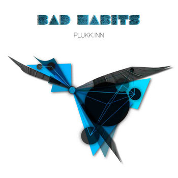plukk.inn - Bad Habits cover art