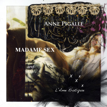 Madame Sex and L&#39;Ame Erotique cover art