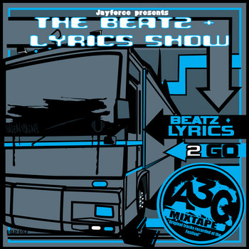 "Beatz & Lyrics 2 Go (A3C Mixtape) ""RADIO & BONUS TRACKS"" cover art"