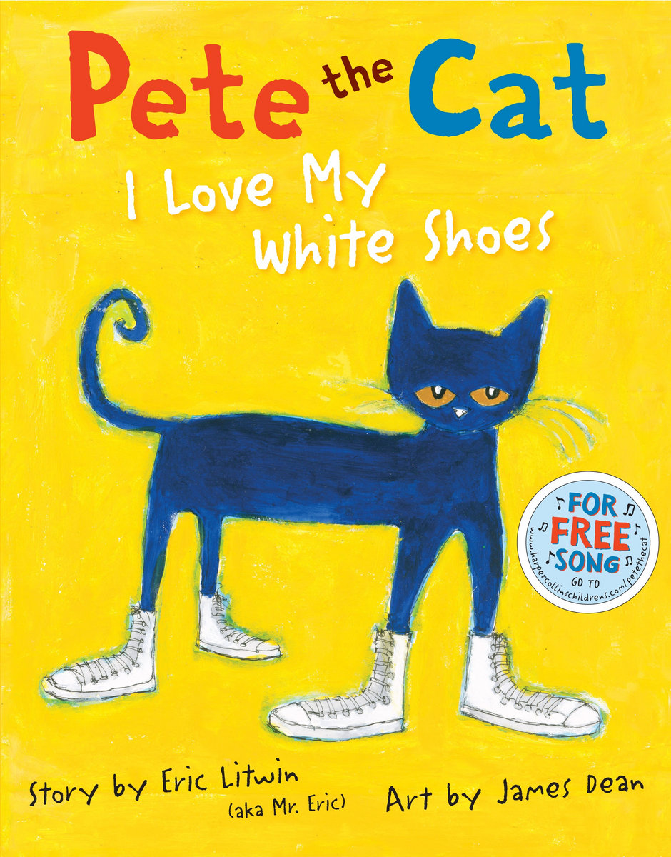 Pete The Cat - I Love My White Shoes cover artPete The Cat I Love My White Shoes