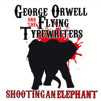 Shooting An Elephant cover art