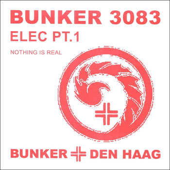(Bunker 3083) Nothing Is Real (2009) cover art