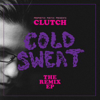 Cold Sweat: The Remix EP cover art