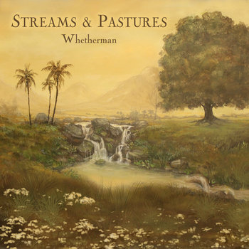 Streams and Pastures cover art