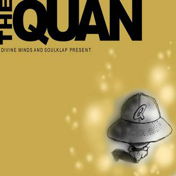 Divine Minds & SoulKlap present The Quan cover art