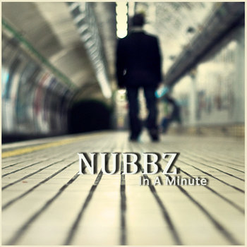 Nubbz - In A Minute cover art