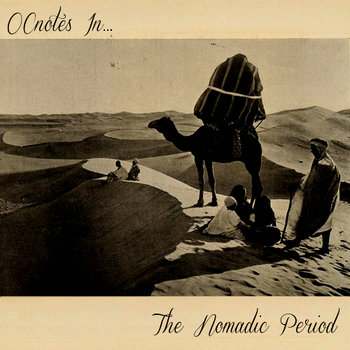 OCnotes In...The Nomadic Period cover art
