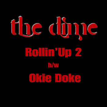 Rollin' Up 2 b/w Okie Doke cover art