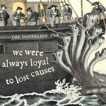 We Were Always Loyal To Lost Causes cover art