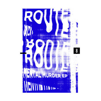 Route 8 - Mental Murder EP cover art
