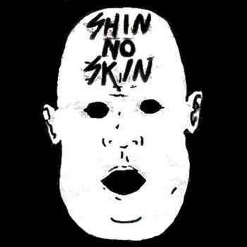 Shin No Skin cover art