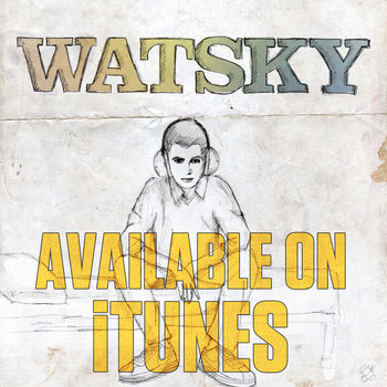 Watsky (Available on iTunes) cover art