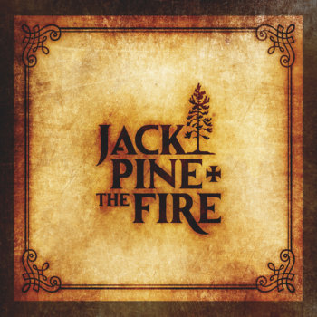 Jack Pine and The Fire cover art