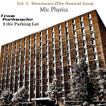 From Parkwycke 2 the Parking Lot Vol 1. cover art