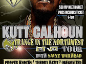 Kutt Calhoun x Strange In The NW Tour