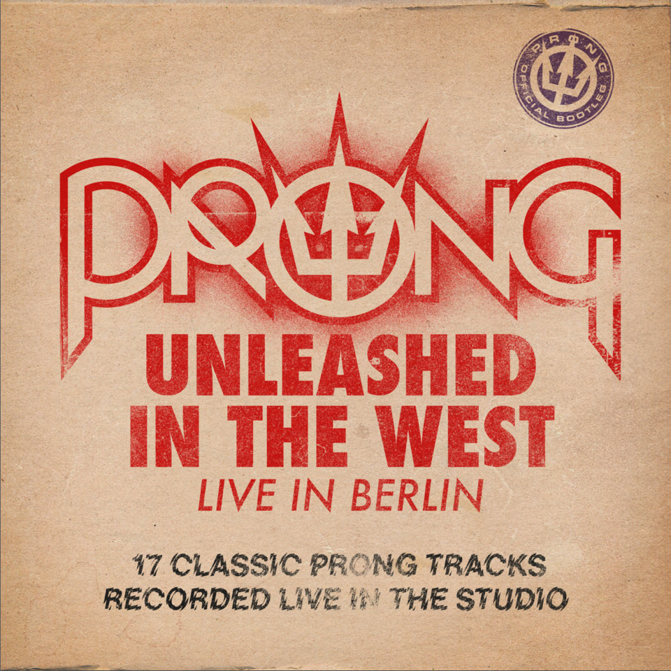 Prong - Unleashed In The West (Official Bootleg 2014)